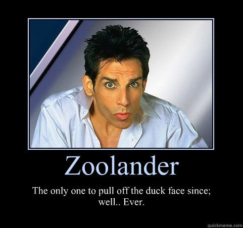 The forefather of the duck face look - Zoolander