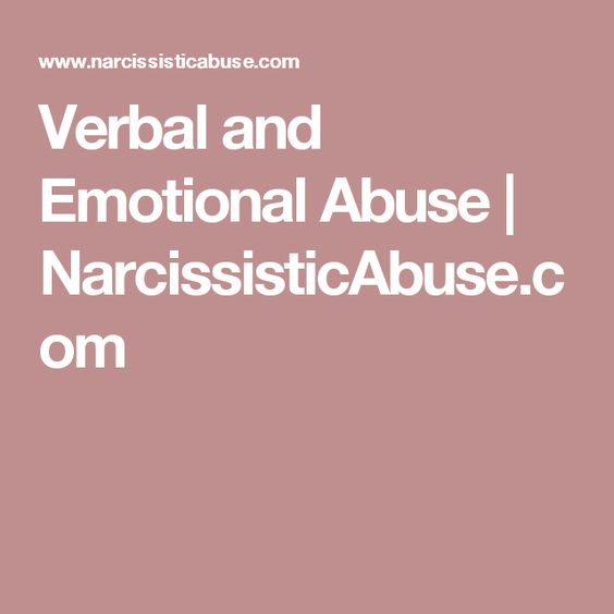 Verbal and Emotional Abuse | NarcissisticAbuse.com