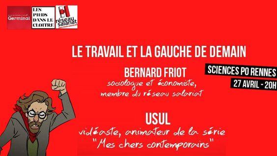 Conférence de Bernard Friot et d'Usul, a Science -Po Rennes