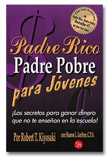 Padre Rico Padre Pobre para jóvenes - Libro