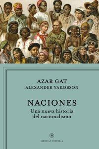 Naciones : una nueva historia del nacionalismo