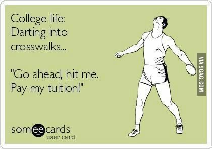 Collage life summed up