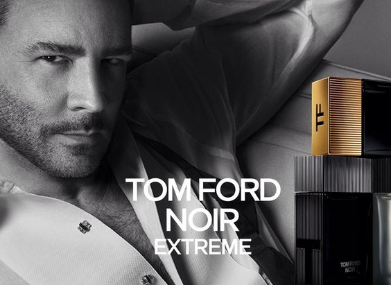 Tom Ford S Noir Extreme Is A New Dimension Of The Noir Man Tom Ford Fragrance Tom Ford Tom Ford Men