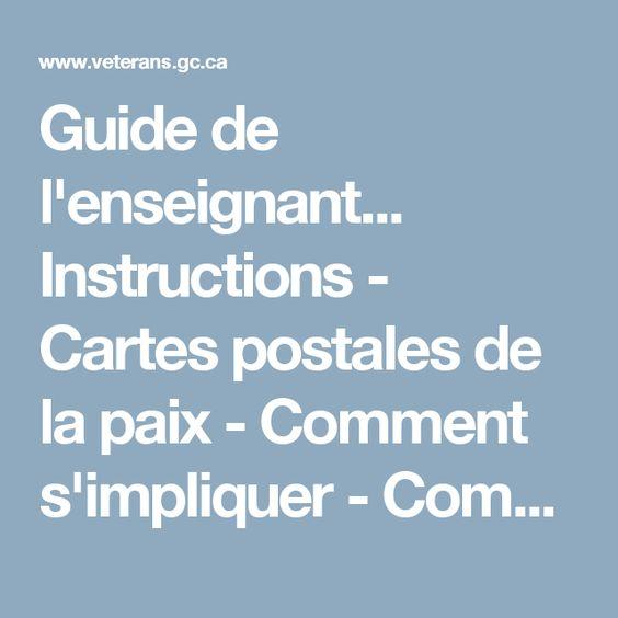 Guide de l'enseignant... Instructions - Cartes postales de la paix - Comment s'impliquer - Commémoration - Anciens Combattants Canada