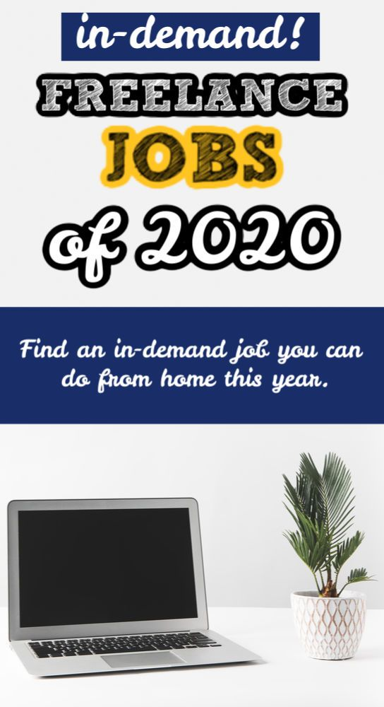 Most In Demand Freelance Jobs Of 2020 And How To Get Started Freelancing Jobs Freelance Writing Jobs Writing Jobs