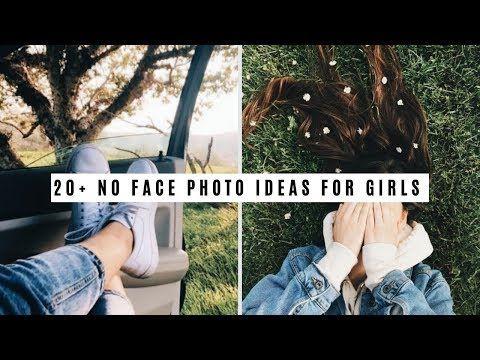 20 No Face Photo Ideas For Girls Photo Ideas Inspo Youtube Face Photo Face Pictures Photo