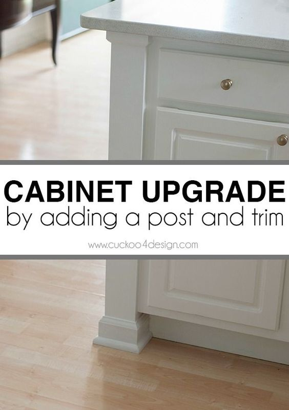 How To Upgrade Your Cabinets - by adding a post and trim, you can create a custom look for very little money. Cuckoo4Design