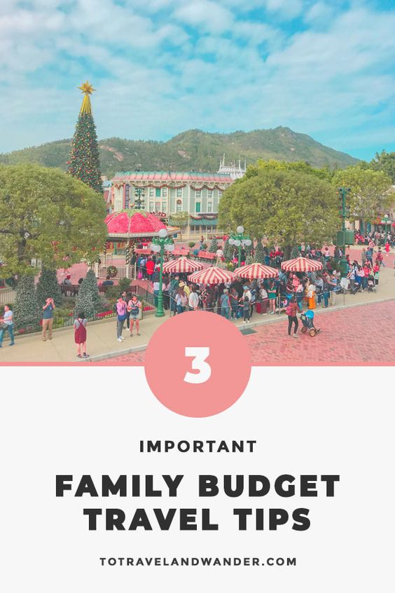 Top 3 Important Tips to Travel with Family on Budget