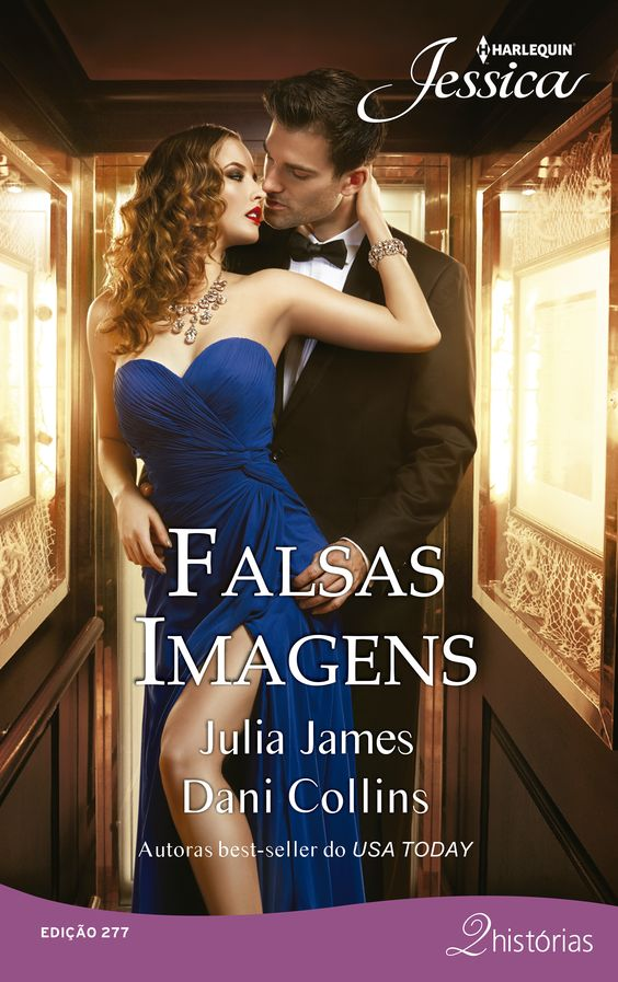 "Jessica 277 | ""Falsas Imagens"", da autora best-seller do Usa Today Dani Collins e Julia James. #jessica #jessica277 #falsasimagens #juliajames #danicollins:"