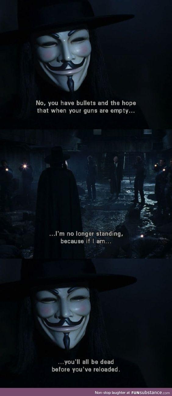 This Scene Gives Me The Goosebumps Everytime Funsubstance V For Vendetta Quotes Vendetta Quotes V For Vendetta Movie