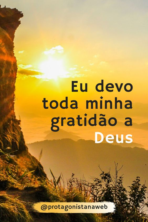 Crie O Habito De Agradecer A Deus Por Todas As Bencaos Recebidas
