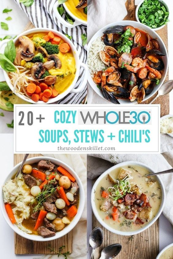 20+ Cozy Whole30 Soups, Stews and Chili's - The Wooden Skillet