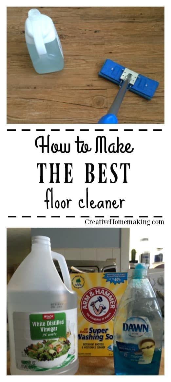 The Best Homemade Floor Cleaner Floor Cleaner Homemade Floor Cleaners Floor Cleaning Hacks