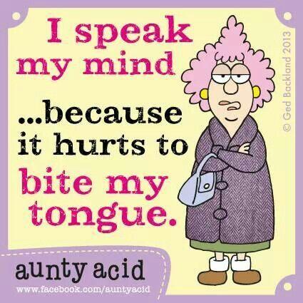 aunty acid That's me