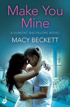 Make You Mine: Dumont Bachelors 1