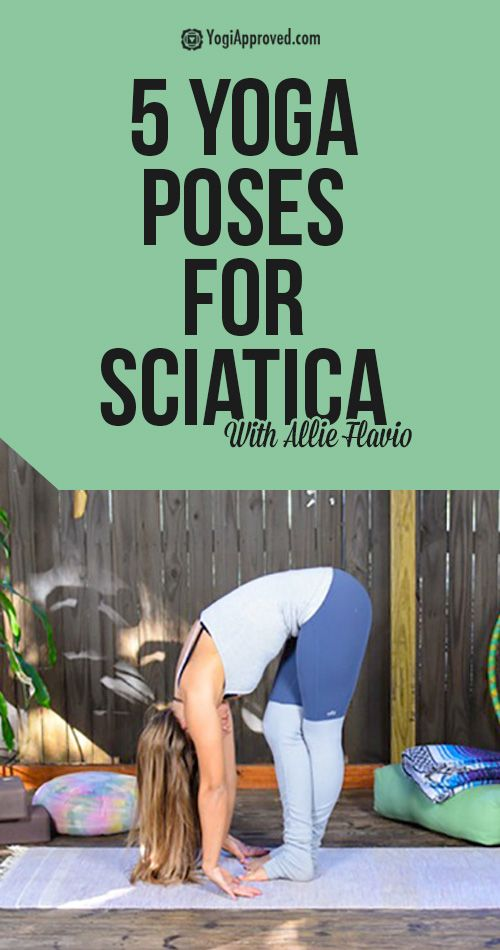 5 Yoga Poses to Soothe Your Sciatica - Pin now. Reference later!
