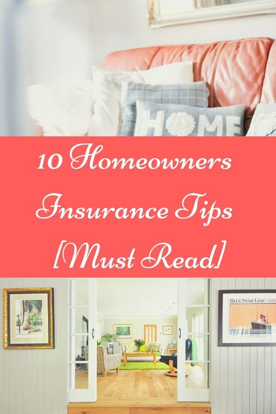 10 Homeowners Insurance Tips Must Read With Images Best