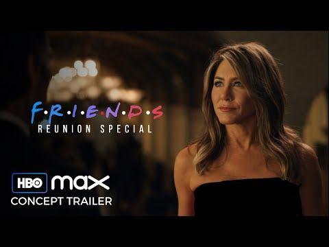 Friends The Movie 2020 Concept Trailer Friends Reunion Hbo Max Youtube Friends Reunion Hbo Reunion
