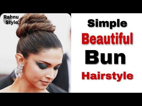 Very Easy Stylish Bun Hairstyle Inspired By Deepika Padukone Juda Hairstyle Girls Hairstyle Youtube Easy Bun Hairstyles Bun Hairstyles Hairstyles Juda