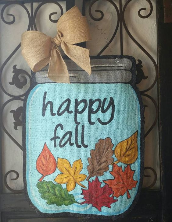 Check out this item in my Etsy shop https://www.etsy.com/listing/247738300/happy-fall-mason-jar-hand-painted-burlap