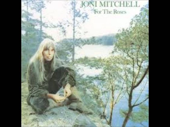 Joni Mitchell ~ FOR THE ROSES (Full Album) [Video]