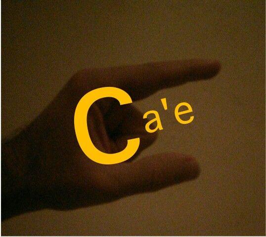 {ca'e} définition