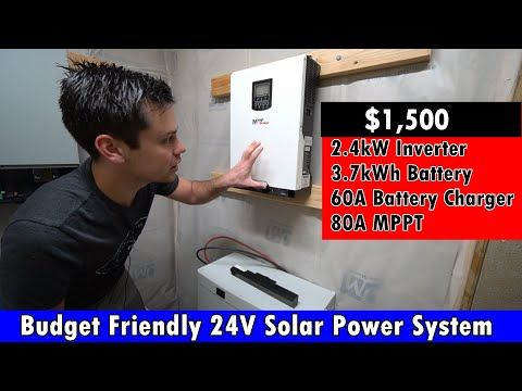 Budget Friendly 24v Solar System 2 4kw Inverter 2kw Solar Array Mppt And 60a Charger 1500 Youtube In 2020 Solar Power House Solar System Solar Power System