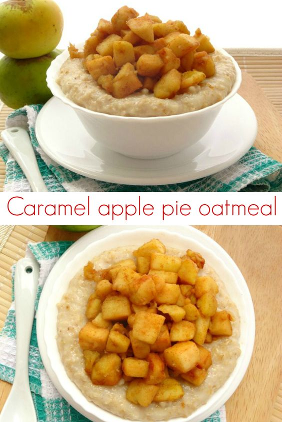 Apple pie oatmeal, Caramel apple pies and Caramel apples on Pinterest