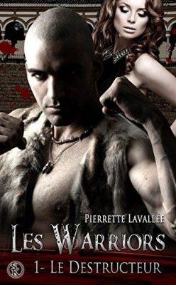 Découvrez Les Warriors, Tome 1 : Le destructeur de Pierrette Lavallée sur Booknode, la communauté du livre