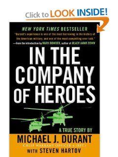 In The Company Of Heroes: Michael J. Durant, Steven Hartov: Amazon.com: Books