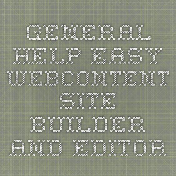 General Help - Easy WebContent Site Builder and Editor