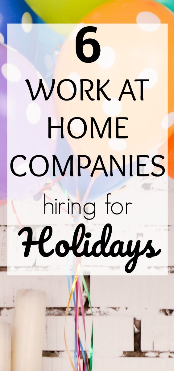 6 Work At Home Companies Hiring For Seasonal Jobs Work From Home
