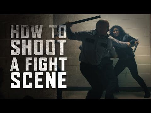 How To Shoot A Fight Scene Tutorial Tips Understanding Cinematic Techniques And Rules For Making Cinematic Techniques Film Tips Filmmaking Cinematography
