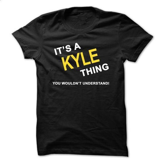 Its A Kyle Thing - #shirt pillow #grey shirt. CHECK PRICE => https://www.sunfrog.com/Names/Its-A-Kyle-Thing.html?68278