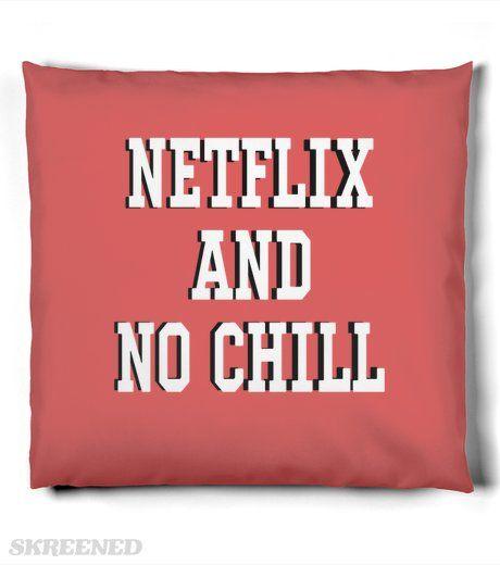 Netflix & No Chill Pillow #Skreened #netflix #chill #netflixandchill #nochill