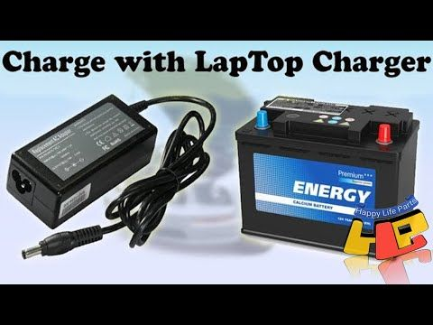 Charge Your Car Battery With Laptop Charger Youtube Laptop Charger Car Battery Charger Car Battery