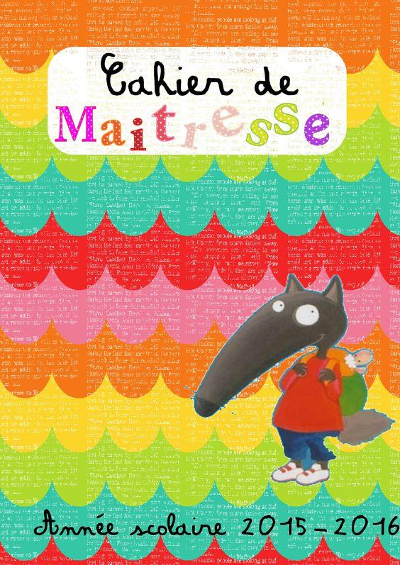 Mon cahier de maitresse - Maitresse Myriam | Loup Auzou | Pinterest
