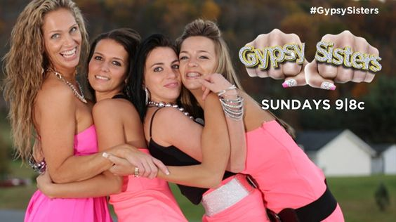 The Gypsy Sisters | I know, I know--I am SO ashamed of ...