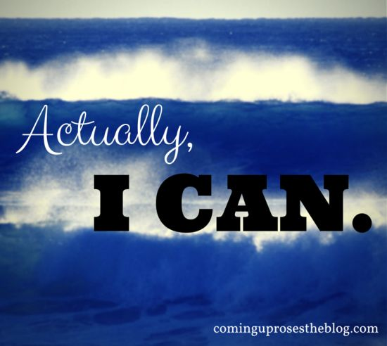 "Your new morning mantra awaits. ""Actually, I can.""  cominguprosestheblog.com"