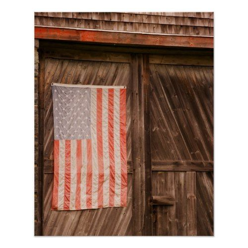 Maine Faded American Flag On Door Of Old Barn Poster Zazzle Com Old Barn American Flag Corner Designs