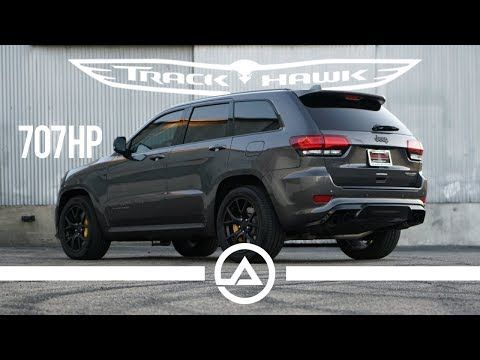 32 2018 Jeep Grand Cherokee Trackhawk 707 Hp Hellcat Suv Youtube Jeep Grand