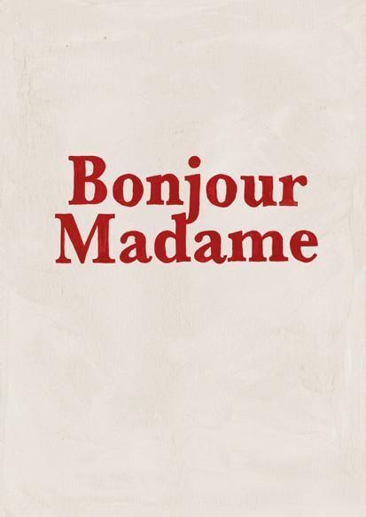 Serifs, bonjour madame