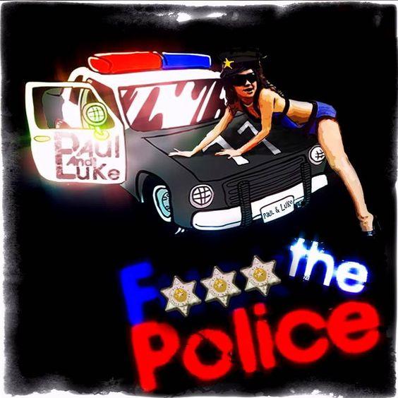 Paul & Luke – F**k the Police (single cover art)