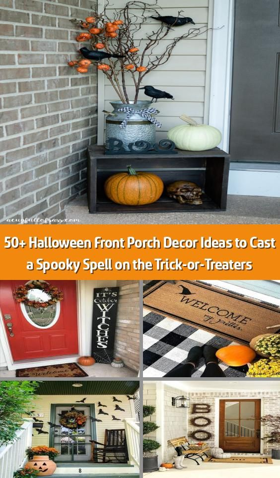 Halloween 2020 Nea Rme 50+ Halloween Front Porch Decor Ideas to Cast a Spooky Spell on