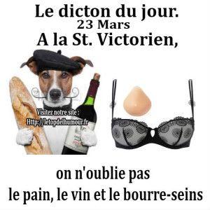 Le dicton du jour...St. Victorien..
