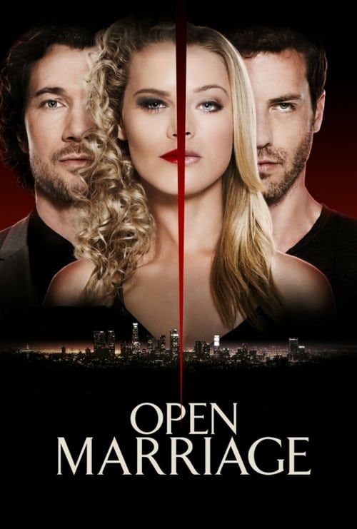 Watch Open Marriage 2017 Online Full Version 123movies In 2021 Movies 2017 Movie Tv Marriage