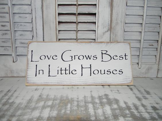 Peachy Love Grows Best In Little Houses Sign Primitive Rustic Shabby Chic Largest Home Design Picture Inspirations Pitcheantrous