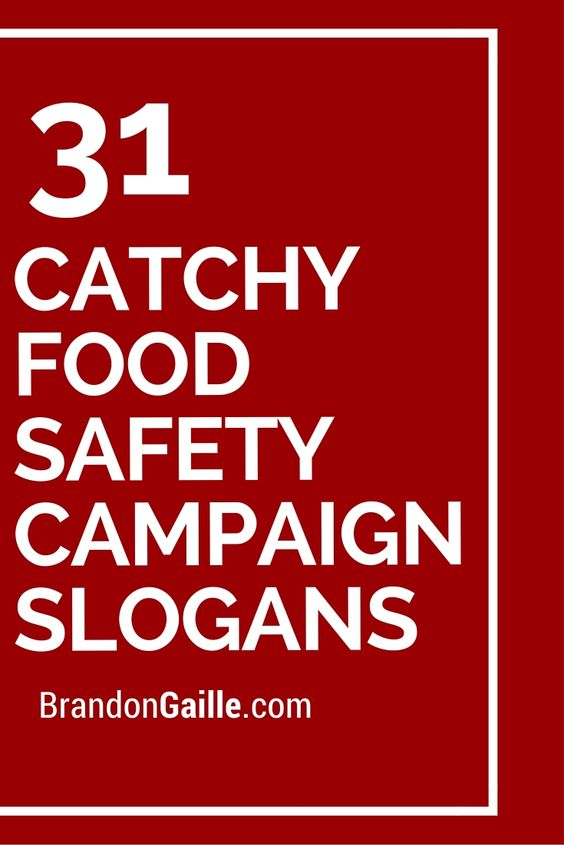 31 Catchy Food Safety Campaign Slogans Campaign Slogans