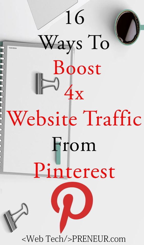 Bloggers Love Pinterest: 16 Way To Boost 4x Website Traffic From Pinterest #blogging #wordpress #pinterest #seo #website