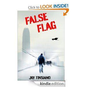 False Flag (A Frank Bowen conspiracy thriller)